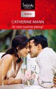 Catherine Mann - Ar mes turime planą? Alfa brolija. 4 knyga
