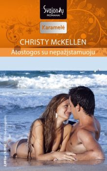 Christy McKellen - Atostogos su nepažįstamuoju