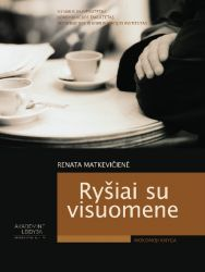 Renata Matkevičienė - Ryšiai su visuomene