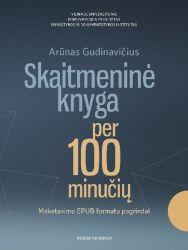 Arūnas Gudinavičius - Skaitmeninė knyga per 100 minučių