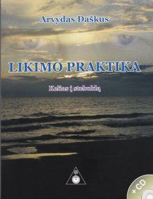 Arvydas Daškus - Likimo praktika