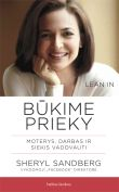 Sheryl Sandberg - Būkime prieky. Moterys, darbas ir siekis vadovauti