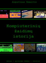 Augustinas Žemaitis - Kompiuterinių žaidimų istorija