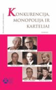Rinktinė - Konkurencija, monopolija ir karteliai