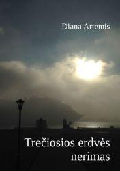 Diana Artemis - Trečiosios erdvės nerimas