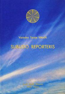Varinda Tarzie Vittachi - Subudo reporteris