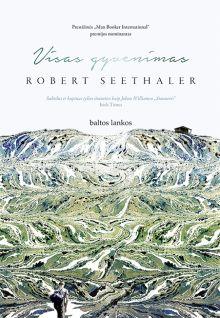 Robert Seethaler - Visas gyvenimas