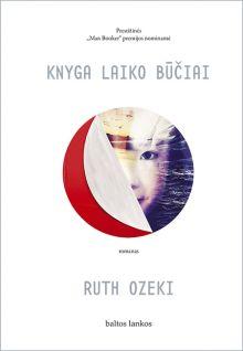 Ruth Ozeki - Knyga laiko būčiai
