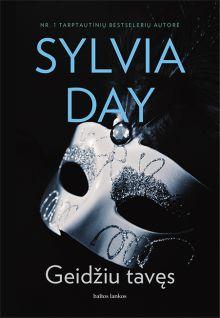 Sylvia Day - Geidžiu tavęs