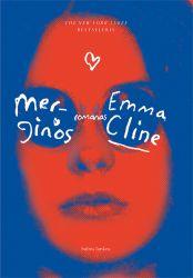Emma Cline - Merginos