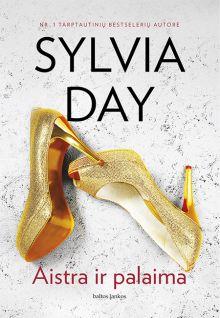 Sylvia Day - Aistra ir palaima