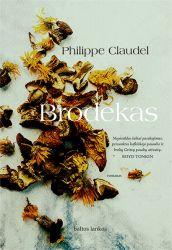 Philippe Claudel - Brodekas