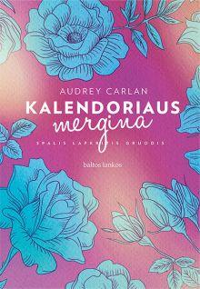 Audrey Carlan - Kalendoriaus mergina IV