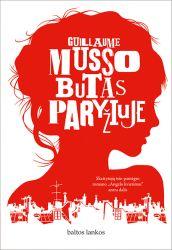 Guillaume Musso - Butas Paryžiuje