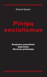 Roland Baader - Pinigų socializmas