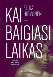 Elina Hirvonen - Kai baigiasi laikas