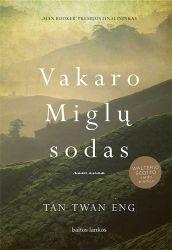 Tan Twan Eng - Vakaro Miglų sodas