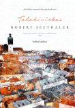 Robert Seethaler - Tabakininkas