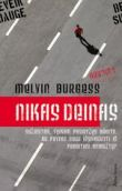 Melvin Burgess - Nikas Deinas
