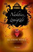 """Alyson Noel - Nakties žvaigždė. Ciklo """"Nemirtingieji"""