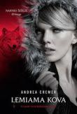 Andrea Cremer - Lemiama kova. Ciklo