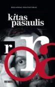 Rolandas Rastauskas - Kitas pasaulis: 1993–2003