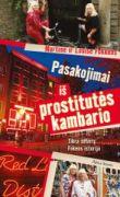 Martine And Louise Fokkens - Pasakojimai iš prostitutės kambario. Tikra seserų Fokens istorija