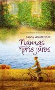 Santa Montefiore - Namas prie jūros