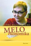 Aušra Maldeikienė - Melo ekonomika