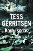 Tess Gerritsen - Kaulų sodas