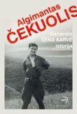 Algimantas Čekuolis - Generolo