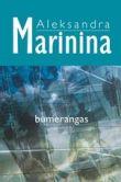 Aleksandra Marinina - Bumerangas