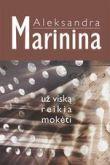 Aleksandra Marinina - Už viską reikia mokėti
