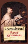 François-René de Chateaubriand - Ransė gyvenimas