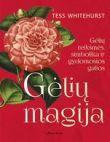Tess Whitehurst - Gėlių magija