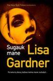 Lisa Gardner - Sugauk mane