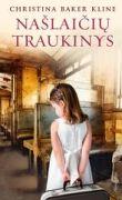 Christina Baker Kline - Našlaičių traukinys