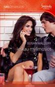 Susan Mallery - Ieškau mylimosios