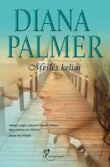 Diana Palmer - Meilės keliai