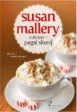 Susan Mallery - Cukraus pagal skonį