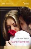 Lucy Monroe - Mano Valentinas