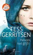 Tess Gerritsen - Pažadėk, kad grįši