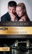 Caitlin Crews - Lovelasas Lukas. GALINGIEJI VULFAI. 2 knyga