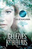 Julie Kagawa - Geležies karalius. GELEŽIES FĖJŪNAI. 1 knyga
