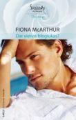 Fiona McArthur - Dar vienas blogiukas?