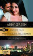 Abby Green - Paslaptingasis Sebastianas. GALINGIEJI VULFAI. 3 knyga