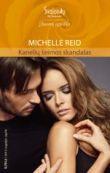 Michelle Reid - Kanelių šeimos skandalas