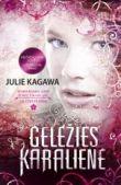 Julie Kagawa - Geležies karalienė. GELEŽIES FĖJŪNAI. 3 knyga