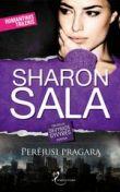 Sharon Sala - Perėjusi pragarą. Devynios gyvybės. 3 knyga