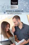Wendy S. Marcus - Tik kelios paslaptys